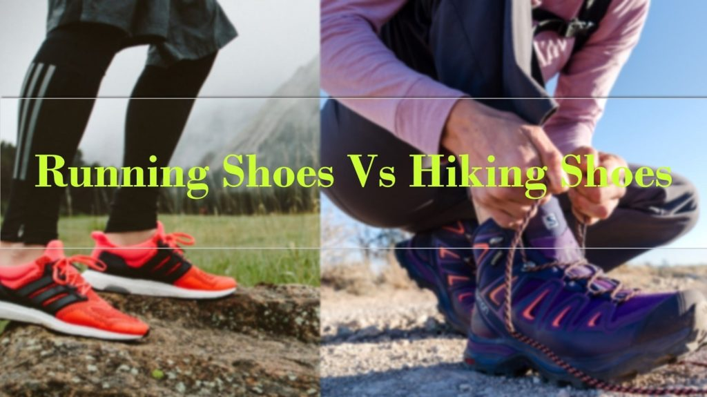 Running shoes vs hiking shoes
